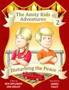 Amity Kids Adventures 2: Disturbing the Peace (2013)