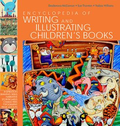 Encyclopedia of Writing and Illustrating Children's Books 1