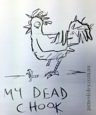 my dead chook